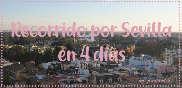 Sevilla en 4 días: Itinerario yMapa