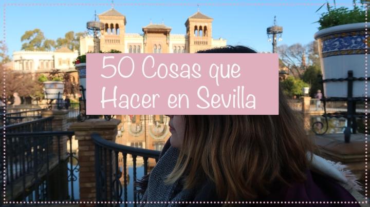 50 Cosas que hacer enSevilla